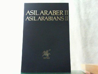 9783487082219: Asil Araber/Asil Arabians II: The Noble Arabian Horses II
