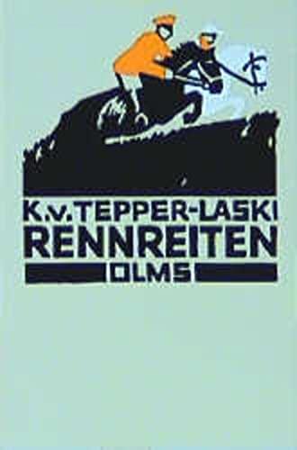 9783487082622: Rennreiten: Praktische Winke für Rennreiter und Manager by Tepper-Laski, Karl...