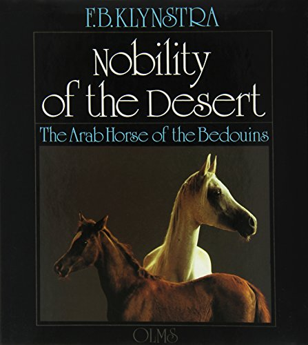 Nobility of the Desert: Foppe B. Klynstra
