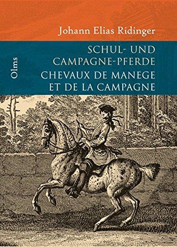 Vorstellung und Beschreibung derer Schulpferde und Campagne Pferden nach ihren Lectionen: Johann ...