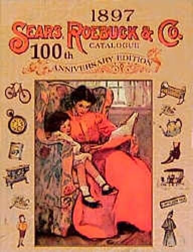 9783487083964: Sears, Roebuck and Company Catalogue - 100th Anniversary Edition