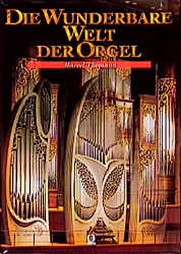 9783487083971: Die wunderbare Welt der Orgel.