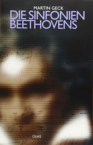 9783487085562: Die Symphonien Beethovens - Neun Wege zum Ideenkunstwerk