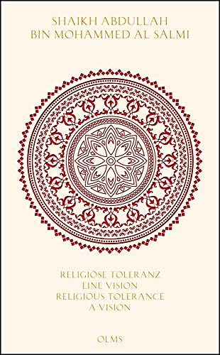 Religious Tolerance: A Vision for a New World: Al Salmi, Abdullah Bin Mohammed