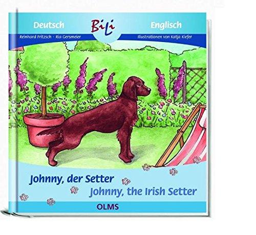 9783487088136: Johnny, der Setter/Johnny, the Irish Setter: Deutsch-englische Ausgabe