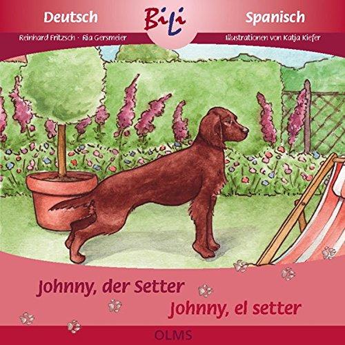 9783487088273: Johnny, der Setter /Johnny, el setter irlandés