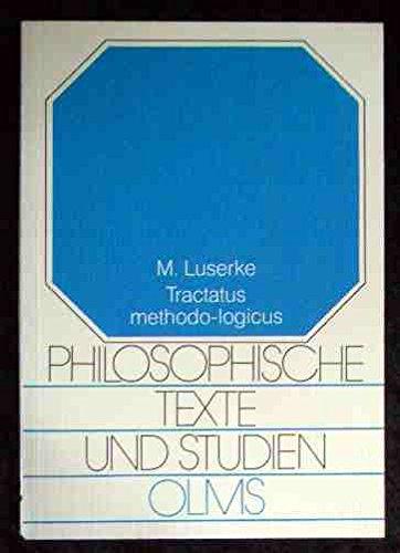 Tractatus methodo-logicus : über den modalkategorialen Aspekt: Luserke-Jaqui, Matthias: