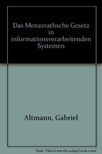 9783487091440: Das Menzerathsche Gesetz in informationsverarbeitenden Systemen [Paperback] b...