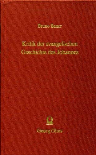 Kritik der evangelischen Geschichte des Johannes: Bauer, Bruno