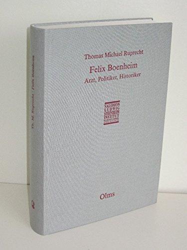 9783487095387: Felix Boenheim: Arzt, Politiker, Historiker : eine Biographie (Wissenschaftliche Abhandlungen des Salomon Ludwig Steinheim-Instituts fur Deutsch-Judische Geschichte) (German Edition)