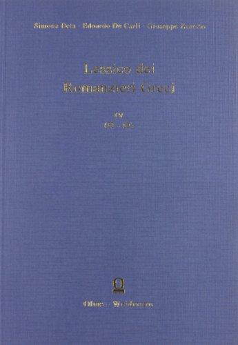 Lessico dei Romanzieri Greci. vol. III.: Beta, Simone/Edoardo De Carli/Giuseppe Zanetto: