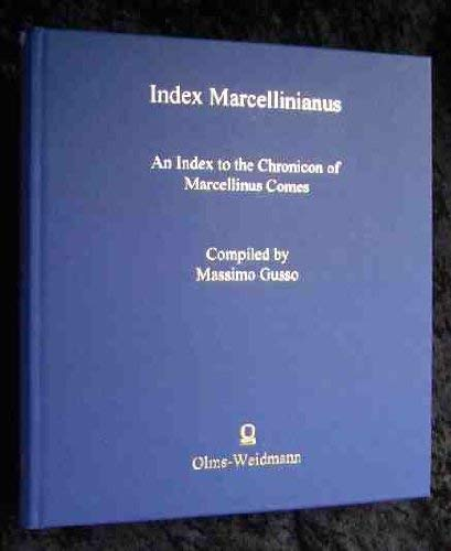 Index Marcellinianus. An Index to the Chronicon of Marcellinus Comes: Gusso, Massimo