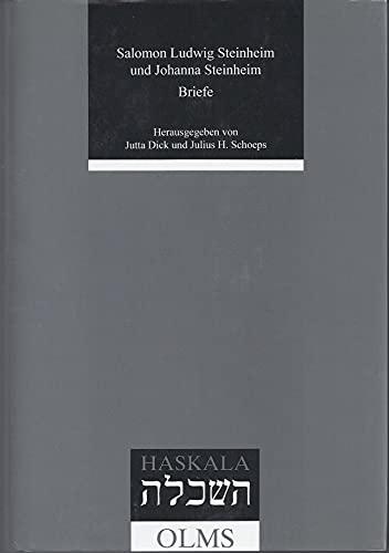 Salomon Ludwig Steinheim - Johanna Steinheim: Briefe: Dick, Jutta / Schloeps, Julius H. (Hrsg.)