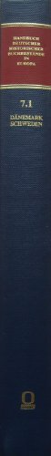 9783487103600: Handbuch deutscher historischer Buchbestände in Europa, Band 7.1: Dänemark und Schweden