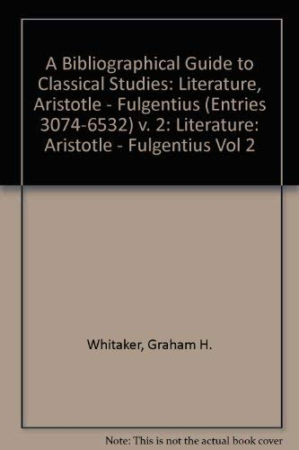A Bibliographical Guide to Classical Studies: Literature,: Whitaker, Graham: