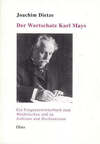 """9783487105352: Der Wortschatz Karl Mays: Ein Frequenzwörterbuch zum """"Waldröschen"""" und zu """"Ardistan und Dschinnistan"""" (German Edition)"""