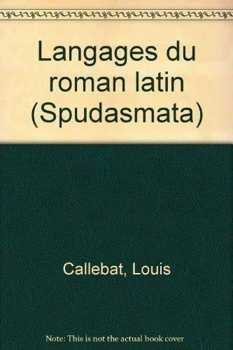 9783487107721: Langages du roman latin (Spudasmata) (French Edition)