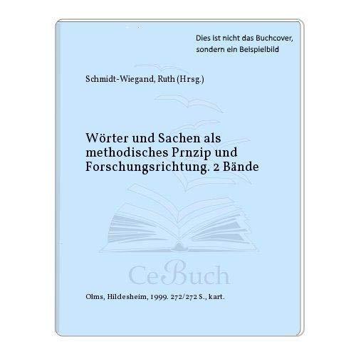 Wörter und Sachen als methodisches Prnzip und Forschungsrichtung. 2 Bände: ...