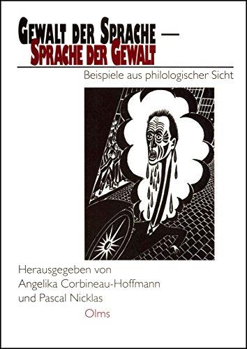 9783487110882: Gewalt der Sprache - Sprache der Gewalt: Beispiele aus philologischer Sicht