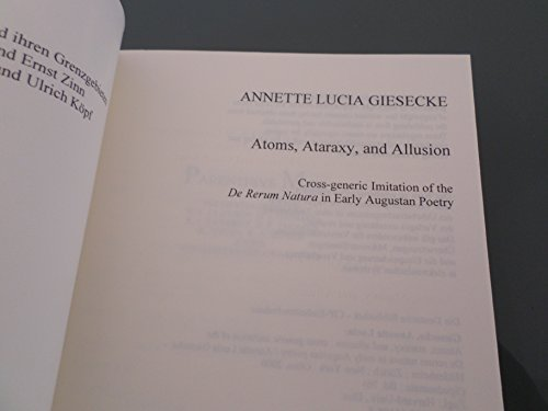 Atoms, ataraxy, and allusion: Cross-generic imitation of: Giesecke, Annette Lucia