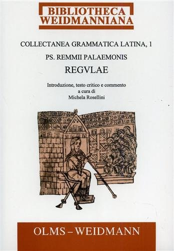 9783487113074: Collectanea grammatica latina. Pars I: Remmii Palaemonis Regulae