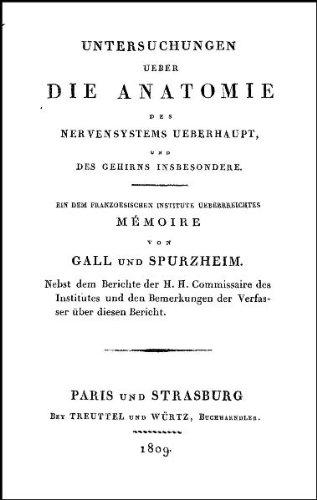 Untersuchungen über die Anatomie des Nervensystems: Gall, Franz Josef / Spurzheim, Johann ...