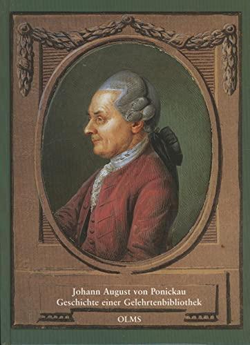 Johann August von Ponickau. Geschichte einer Gelehrtenbibliothek.: HENNING, Marie-Christine:
