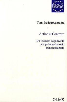 Action et Contexte. Du tournant cognitiviste à la phénoménologie ...