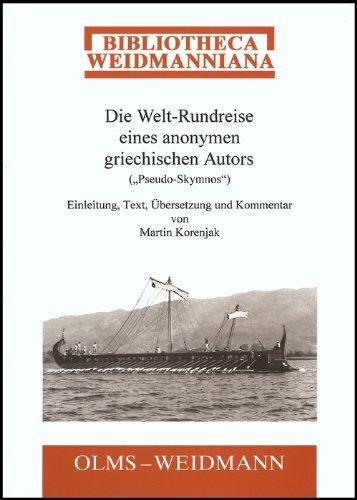 9783487118475: Die Welt-Rundreise eines anonymen griechischen Autors (