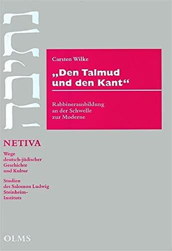Den Talmud und den Kant: Carsten Wilke