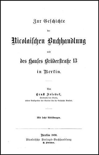Gesammelte Werke : Bd. 3, Zur Geschichte der Nicolaischen Verlagsbuchhandlung.: Nicolai, Friedrich