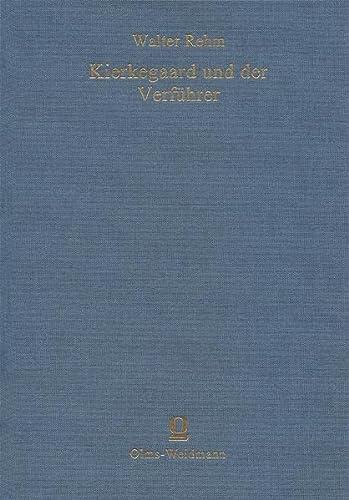 Kierkegaard und der Verführer: Walther Rehm