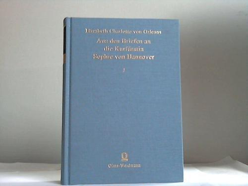 Aus den Briefen der Herzogin Elisabeth Charlotte: Elisabeth Charlotte Von