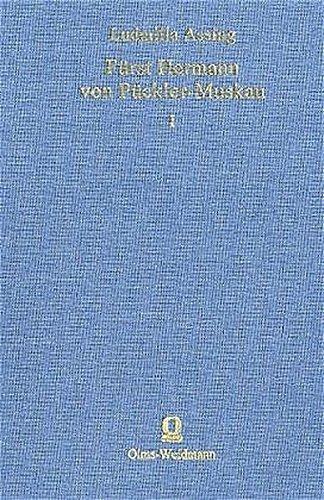 9783487120287: Fürst Hermann von Pückler- Muskau 1+2: Eine Biographie