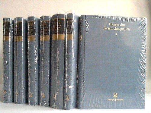 Hansische Geschichtsquellen. 7 Bände. (Ab Bd. 6 u. d.T.: Quellen und Darstellungen zur ...