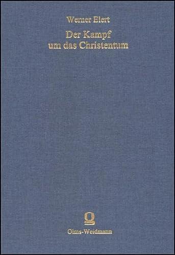Der Kampf um das Christentum: Werner Elert