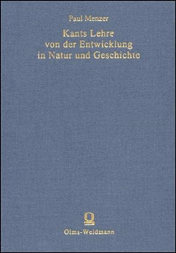 Beispielbild für Kants Lehre von der Entwicklung in Natur und Geschichte. zum Verkauf von modernes antiquariat f. wiss. literatur