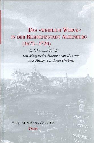 9783487125312: Das ' weibliche Werck' in der Residenzstadt Altenburg 1672-1720