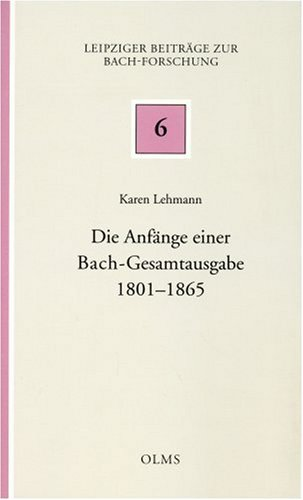9783487125770: Die Anfänge einer Bach-Gesamtausgabe