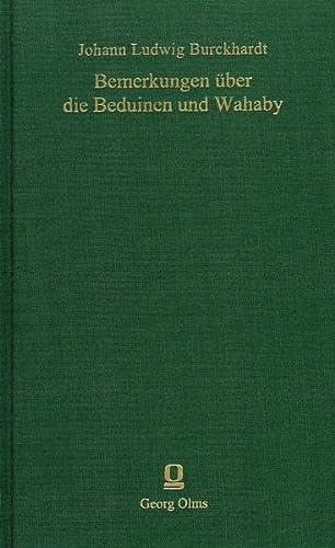 Bemerkungen über die Beduinen und Wahaby: Johann L. Burckhardt