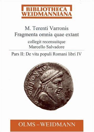 9783487126722: Fragmenta Omnia Quae Extant: De Vita Populi Romani Libri IV (Bibliotheca Weidmanniana) (Latin Edition)