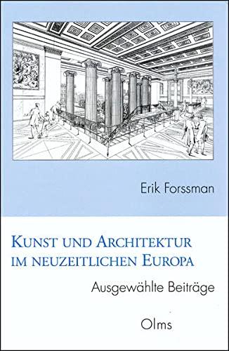 Kunst und Architektur im neuzeitlichen Europa. Ausgewählte Beiträge: Herausge.