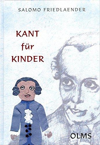 9783487128061: Kant für Kinder: Fragelehrbuch zum sittlichen Unterricht. Mit einem Essay