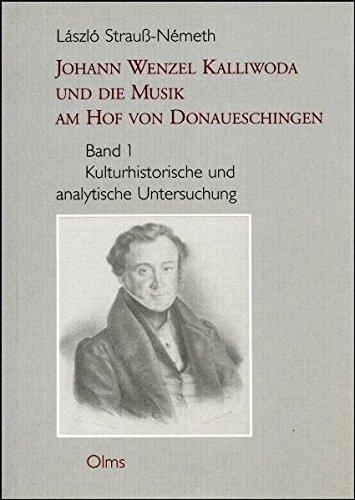 Johann Wenzel Kalliwoda Und Die Musik Am Hof Ven Donaueschingen, Vol. 2