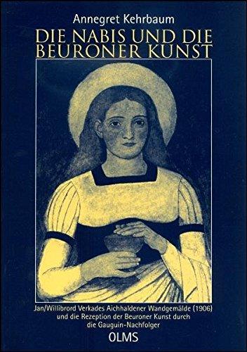 9783487130569: Die Nabis und die Beuroner Kunst: Jan /Willibrord Verkades Aichhaldener Wandgemälde (1906) und die Rezeption der Beuroner Kunst durch die Gauguin-Nachfolger