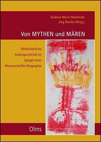 9783487131795: 'Von Mythen und Mõren' - Mittelalterliche Kulturgeschichte im Spiegel einer Wissenschaftler-Biographie