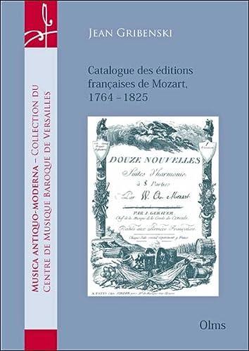9783487132013: Catalogue des éditions françaises de Mozart - 1764-1825