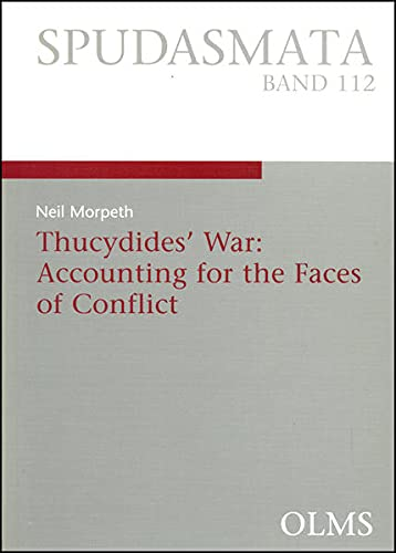 9783487132563: Thucydides' War: Accounting for the Faces of Conflict: 112 (Spudasmata Series)