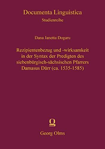 Rezipientenbezug und -wirksamkeit in der Syntax der Predigten des siebenbürgisch-sä...