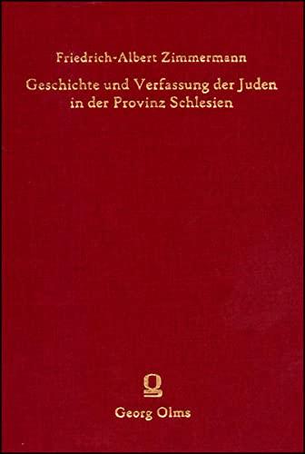 9783487134512: Geschichte und Verfassung der Juden in der Provinz Schlesien